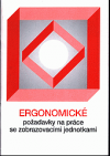 Ergonomické požadavky na práce se zobrazovacími jednotkami