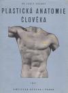 Plastická anatomie člověka pro umělce a přátele umění