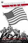 Americká liga spravedlnosti: Nejnebezpečnější hrdinové světa (limitovaná edice)