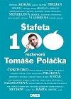 Štafeta: 100 rozhovorů Tomáše Poláčka