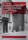 Dějepisectví, germanistika a slavistika na Německé univerzitě v Praze 1918-1945