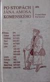 Po stopách Jána Amosa Komenského