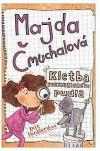 Majda Čmuchalová: Kletba rozmazleného pudla