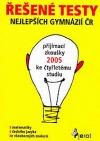 Řešené testy nejlepších gymnázií ČR 2005