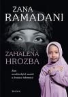 Zahalená hrozba - Moc muslimských matek a hranice tolerance