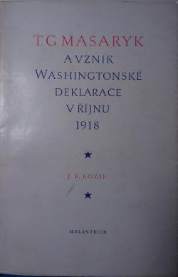 T.G. Masaryk a vznik Washingtonské deklarace v říjnu 1918 obálka knihy
