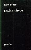 Pražský život