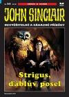 Strigus, ďáblův posel