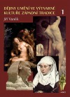 Dějiny umění ve výtvarné kultuře západní tradice 1