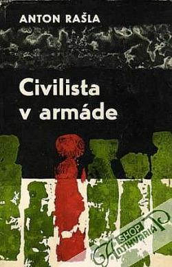Civilista v armáde: Spomienky na roky 1938-1945 obálka knihy