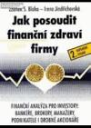 Jak posoudit finanční zdraví firmy