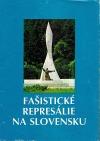 Fašistické represálie na Slovensku