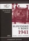 Slovensko v roku 1941: Politika - armáda - spoločnosť