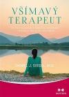 Všímavý terapeut - Vnitřní nazírání a nervová integrace - příručka pro klinickou praxi