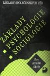 Základy společenských věd – Základy psychologie, sociologie