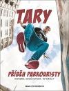 Tary - příběh parkouristy