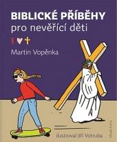 Biblické příběhy pro nevěřící děti