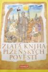 Zlatá kniha plzeňských pověstí
