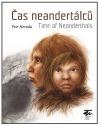 Čas neandertálců / Time of Neanderthals