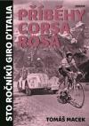 Příběhy Corsa rosa- Sto ročníků Giro d'Italia