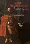 Palatín Mikuláš Esterházy: Dvorská spoločnosť a aristokratická každodennosť