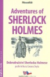 Adventures of Sherlock Holmes / Dobrodružství Sherlocka Holmese: podle Arthura Conana Doyla