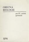 Obecná biologie pro IV. ročník gymnázií
