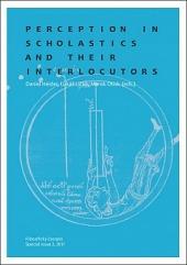 Perception in Scholastics and Their Interlocutors obálka knihy