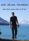 Asie, Zéland, Polynésie, aneb, Cesta kolem světa za 90 dní