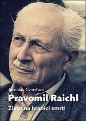 Pravomil Raichl - Život na hranici smrti obálka knihy