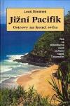 Jižní Pacifik - Ostrovy na konci světa