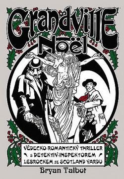 Grandville 4: Noël obálka knihy