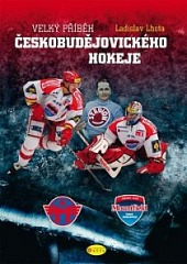 Velký příběh českobudějovického hokeje obálka knihy