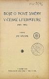 Boje o nové směry v české literatuře (1880–1900)