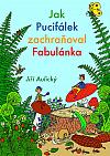 Jak Pucifálek zachraňoval Fabulánka