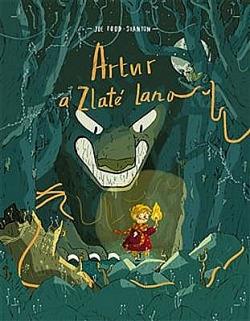 Artur a zlaté lano obálka knihy
