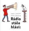 Rádio stále hlásí