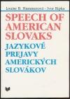 Jazykové prejavy amerických Slovákov