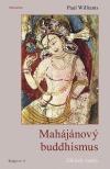 Mahájánový buddhismus: Základy nauky