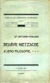 Bedřich Nietzsche a jeho filosofie