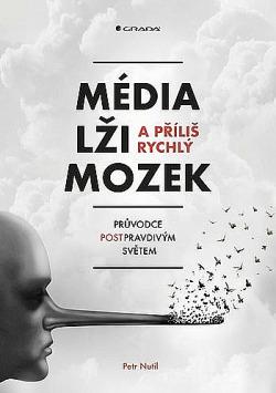 Média, lži a příliš rychlý mozek obálka knihy