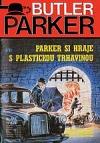 Parker si hraje s plastickou trhavinou