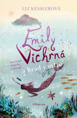 Emily Vichrná a hrad v mlze obálka knihy