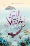 Emily Vichrná a hrad v mlze