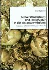 Textverständlichkeit und Textstruktur in der Wissensvermittlung : Analyse von Fachtexten mit biologischer Thematik