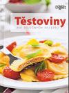 Těstoviny - 250 báječných receptů