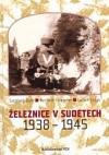 Železnice v Sudetech 1938-1945