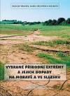 Vybrané přírodní extrémy a jejich dopady na Moravě a ve Slezsku