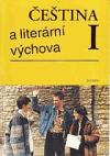 Čeština a literární výchova I