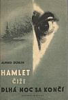Hamlet čiže dlhá noc sa končí